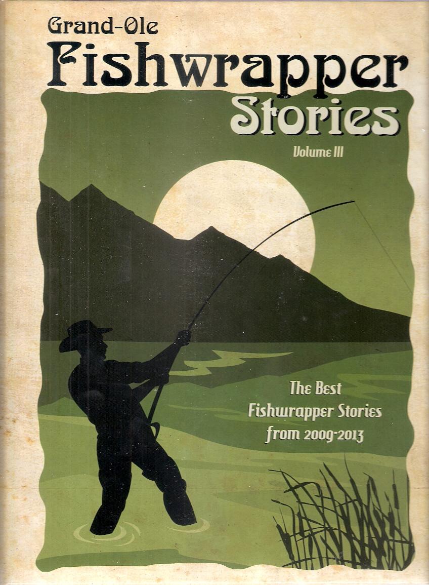 Fishwrapper Stories Volume 3