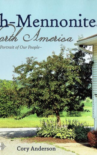 Amish Mennonites of North America