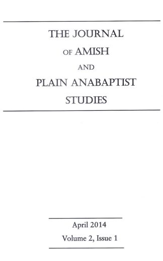 Journal of Amish and Plain Anabaptist Studies (JAPAS)  Vol. 2, Issue 1