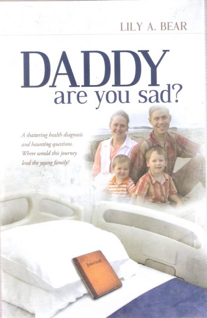 Daddy are you sad?