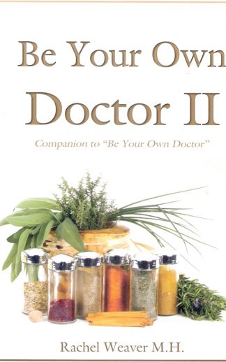 Be Your Own Doctor II