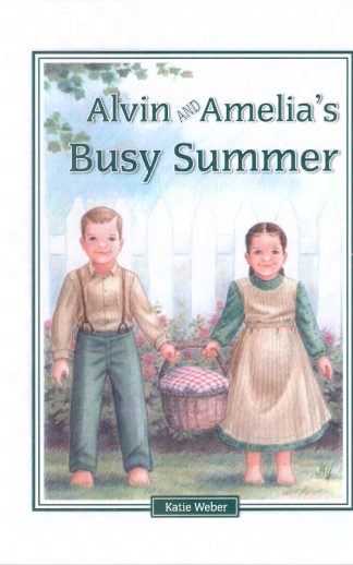 Alvin and Amelia 's Busy Summer