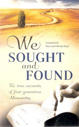 We Sought and Found