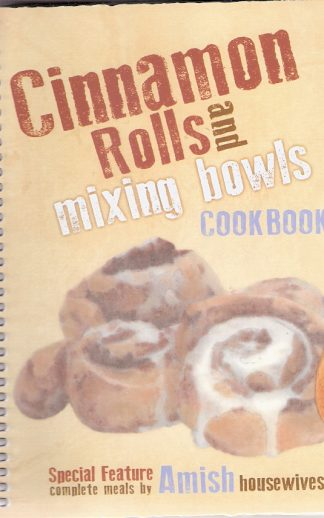 Cinnamon Rolls and Mixing Bowls