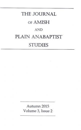 Journal of Amish and Plain Anabaptist Studies (JAPAS)  Vol. 3, Issue 2