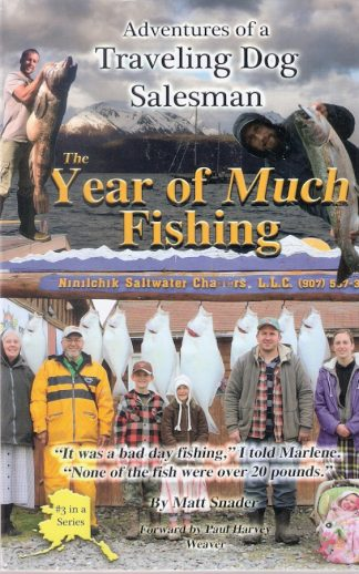 The Year of Much Fishing