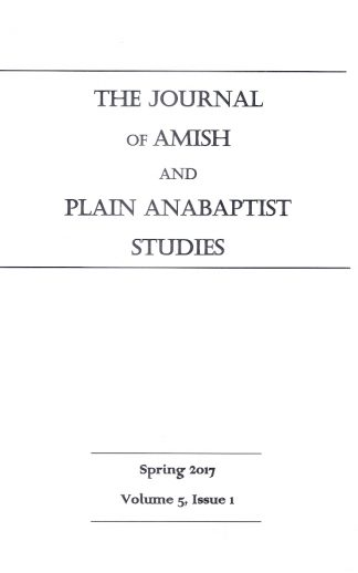 Journal of Amish and Plain Anabaptist Studies (JAPAS)  Vol.5,  Issue 1