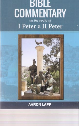 Bible Commentary on the book of   I Peter & II Peter