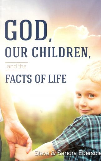 God Our Children,and the Facts of Life